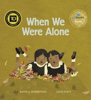 When We Were Alone - David A. Robertson