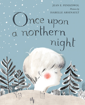 Vignette du livre Once Upon a Northern Night