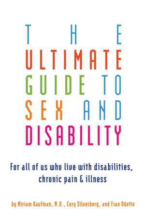 Vignette du livre Ultimate Guide to Sex and Disability