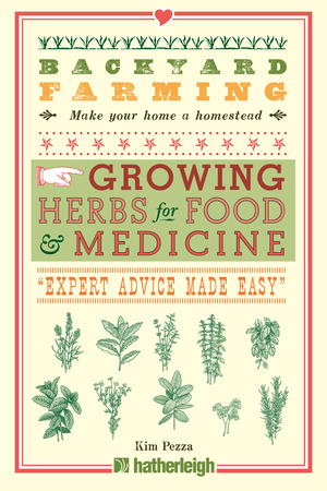 Vignette du livre Backyard Farming: Growing Herbs for Food and Medicine