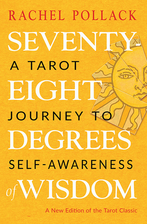 Vignette du livre Seventy-Eight Degrees of Wisdom