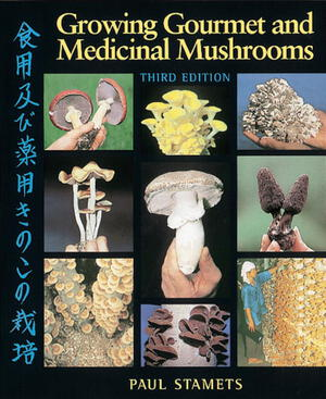 Vignette du livre Growing Gourmet and Medicinal Mushrooms