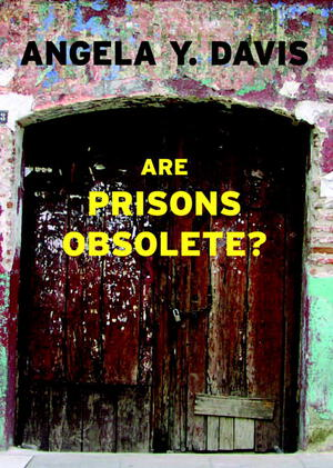 Vignette du livre Are Prisons Obsolete?
