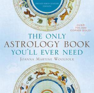 Vignette du livre The Only Astrology Book You'll Ever Need