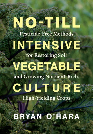 Vignette du livre No-Till Intensive Vegetable Culture