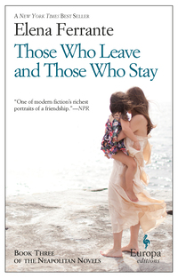 Vignette du livre Those Who Leave and Those Who Stay