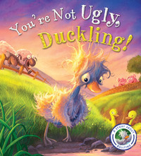 Vignette du livre Fairytales Gone Wrong: You're Not Ugly, Duckling!