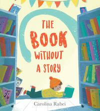 Vignette du livre The Book Without a StoryBOOK WITHOUT A STORY
