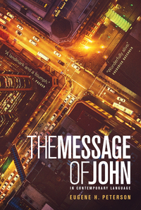 Vignette du livre TheThe Message of John (Softcover)Message of John (Softcover)
