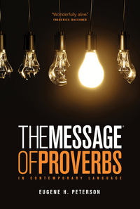 Vignette du livre TheThe Message of Proverbs (Softcover)Message of Proverbs (Softcover)
