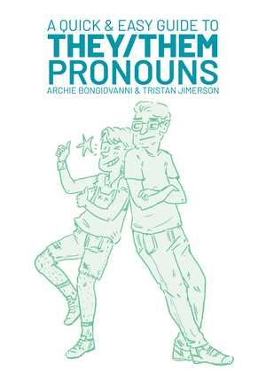 Vignette du livre A Quick & Easy Guide to They/Them Pronouns