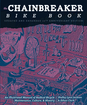 Vignette du livre Chainbreaker Bike Book