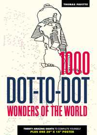 Vignette du livre 1000 Dot-to-Dot: Wonders of the World