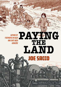 Vignette du livre Paying the Land - Joe Sacco