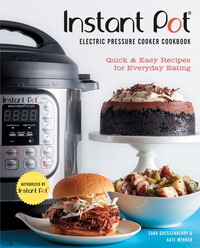 Vignette du livre Instant Pot® Electric Pressure Cooker Cookbook (An Authorized Instant Pot® Cookbook)