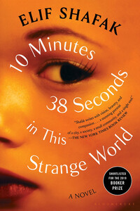 Vignette du livre 10 Minutes 38 Seconds in This Strange World - Elif Shafak