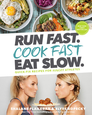 Vignette du livre Run Fast. Cook Fast. Eat Slow.