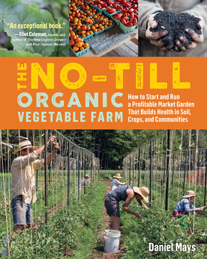 Vignette du livre The No-Till Organic Vegetable Farm