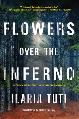 Flowers over the Inferno - Ilaria Tuti