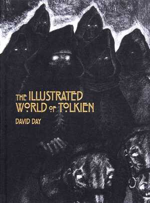The Illustrated World of Tolkien - David Day