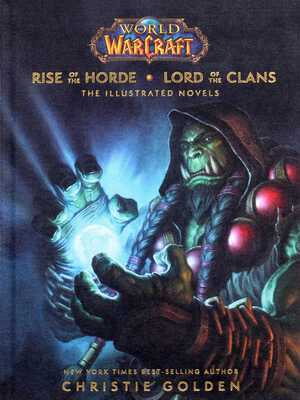 Vignette du livre World of Warcraft: Rise of the Horde & Lord of the Clans