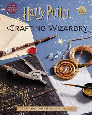 Vignette du livre Harry Potter: Crafting Wizardry