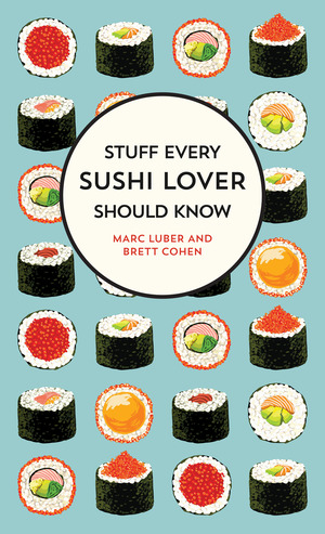 Vignette du livre Stuff Every Sushi Lover Should Know