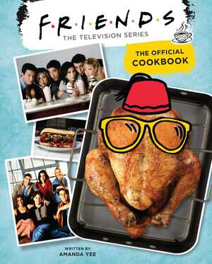 Vignette du livre Friends: The Official Cookbook