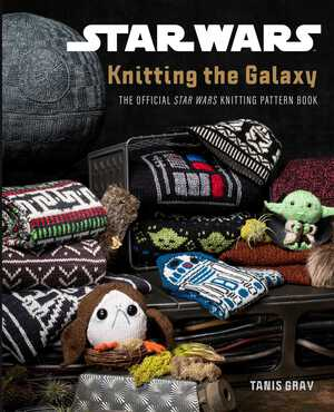 Vignette du livre Star Wars: Knitting the Galaxy