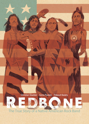 Vignette du livre Redbone: The True Story of a Native American Rock Band