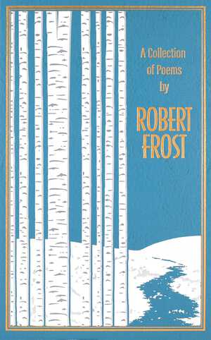 Vignette du livre A Collection of Poems by Robert Frost