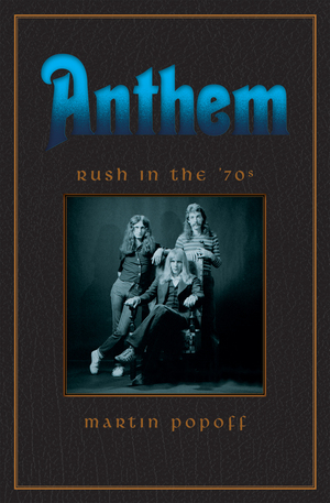 Vignette du livre Anthem: Rush in the '70s