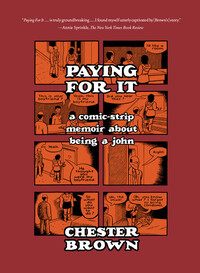 Paying For It - Chester Brown