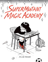 Vignette du livre SuperMutant Magic Academy