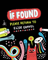 Vignette du livre If Found...Please Return to Elise Gravel
