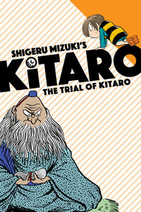 Vignette du livre The Trial of Kitaro