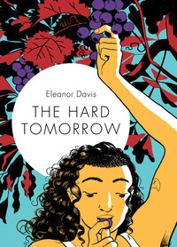 Vignette du livre The Hard Tomorrow