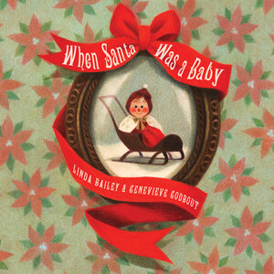 Vignette du livre When Santa Was a Baby