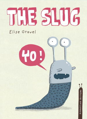Vignette du livre The Slug