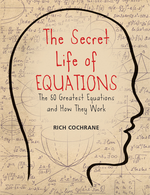 Vignette du livre The Secret Life of Equations
