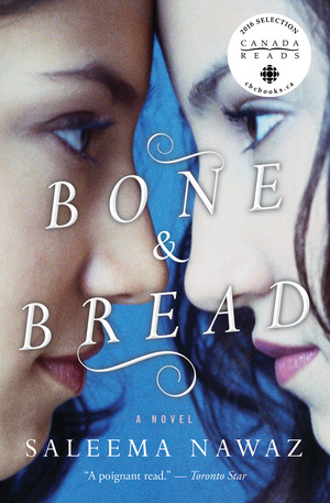 Bone and Bread - Saleema Nawaz