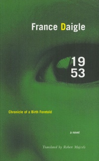 Vignette du livre 1953: Chronicle of a Birth Foretold