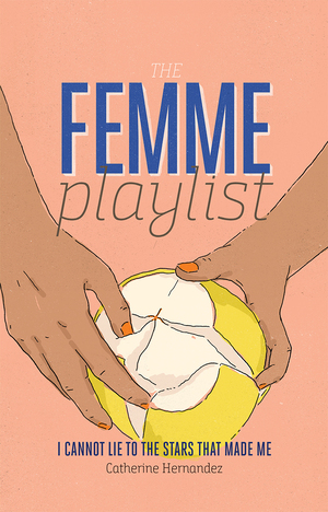 Vignette du livre The Femme Playlist & I Cannot Lie to the Stars That Made Me
