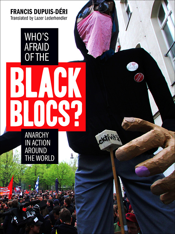 Vignette du livre Who's Afraid of the Black Blocs?