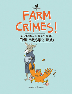Vignette du livre Farm Crimes: Cracking the Case of the Missing Egg
