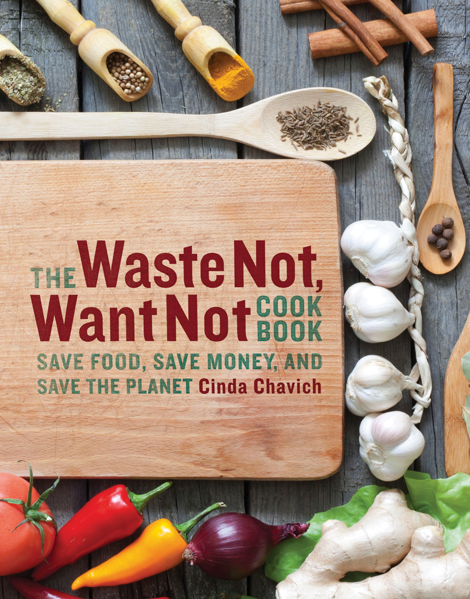 Vignette du livre The Waste Not, Want Not Cookbook