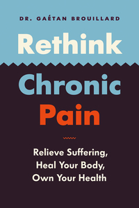 Vignette du livre Rethink Chronic Pain
