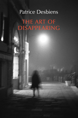 Vignette du livre The Art of Disappearing