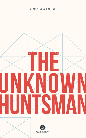 Vignette du livre The Unknown Huntsman