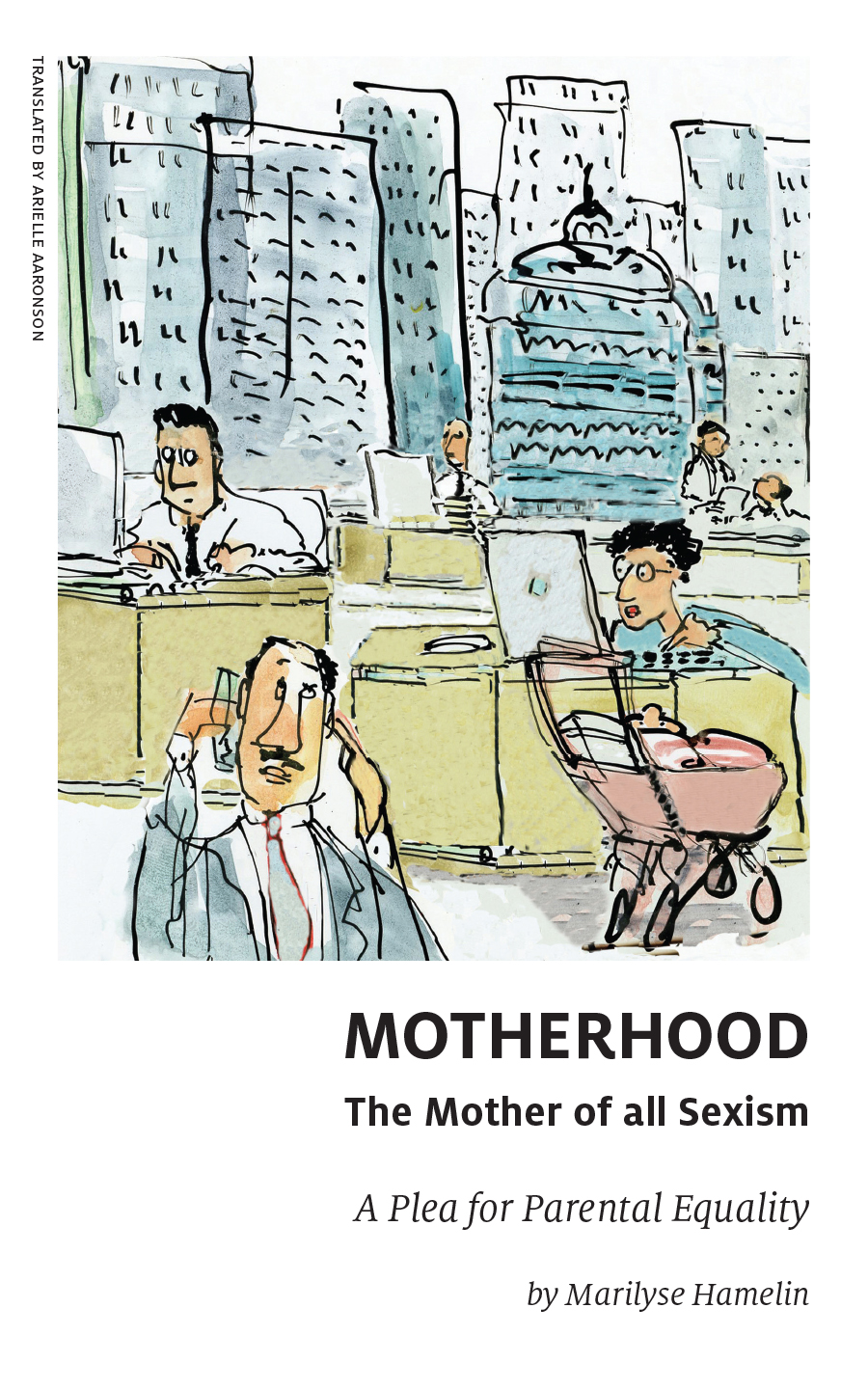 Vignette du livre Motherhood, The Mother of All Sexism